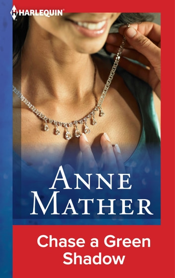 Chase a Green Shadow ebook by Anne Mather