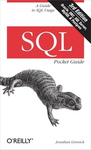 SQL Pocket Guide - A Guide to SQL Usage ebook by Jonathan Gennick