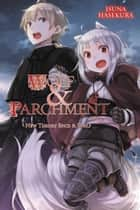 Wolf & Parchment: New Theory Spice & Wolf, Vol. 2 (light novel) ebook by Isuna Hasekura