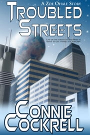 Troubled Streets ebook by Connie Cockrell