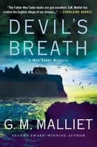 Devil's Breath ebook by A Max Tudor Mystery