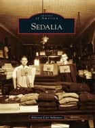 Sedalia ebook by Becky Carr Imhauser