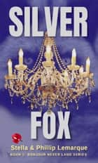 Silver Fox - Ghosts galore ebook by Phillip Lemarque, Stella Lemarque
