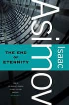 The End of Eternity ebook by Isaac Asimov