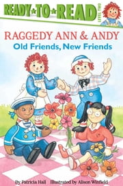 Old Friends, New Friends - with audio recording ebook by Patricia Hall,Alison Winfield