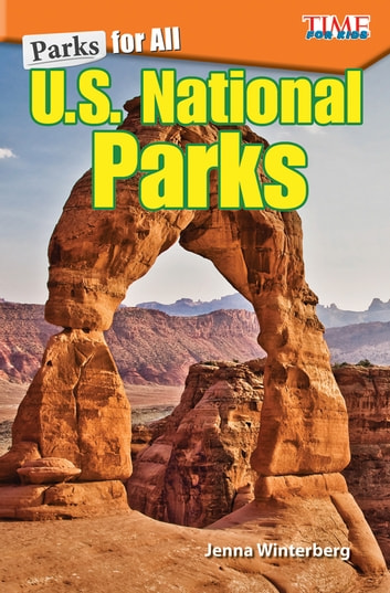 Parks for All: U.S. National Parks ebook by Jenna Winterberg