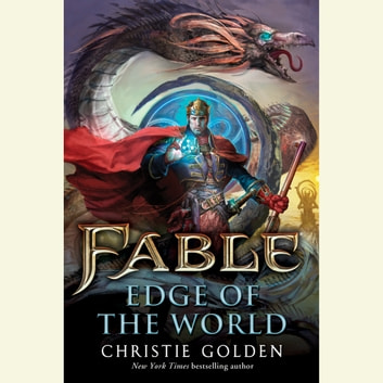 Fable: Edge of the World audiobook by Christie Golden