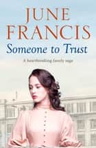 Someone to Trust ebook by June Francis