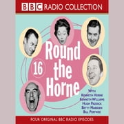 Round The Horne Vol 16 audiobook by Barry Took
