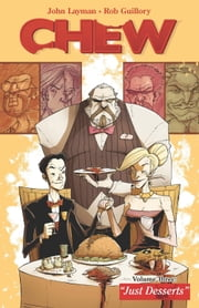 Chew Vol. 3 ebook by John Layman,Rob Guillory