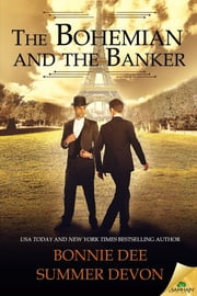 The Bohemian and the Banker ebook by Bonnie Dee,Summer Devon