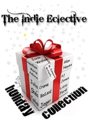 The Holiday Collection ebook by The Eclective