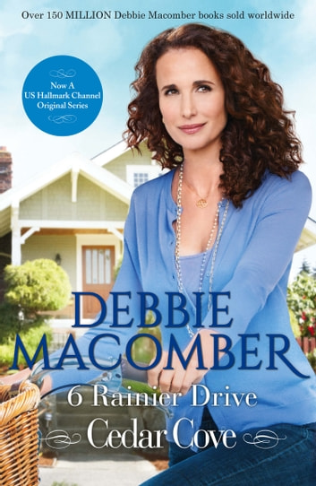 6 Rainier Drive (A Cedar Cove Novel, Book 6) eBook by Debbie Macomber