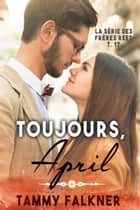 Toujours April ebook by Tammy Falkner