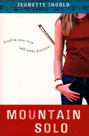Mountain Solo ebook by Jeanette Ingold