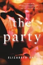 The Party ebook by Elizabeth Day