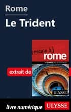 Rome - Le Trident ebook by Louise Gaboury