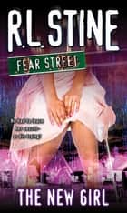 The New Girl ebook by R.L. Stine