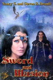 Sword and Illusion ebook by Nancy S. Brandt,Steven R. Brandt