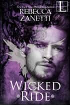 Wicked Ride ebook by Rebecca Zanetti