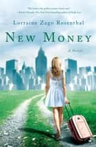 New Money ebook by Lorraine Zago Rosenthal