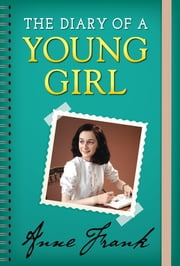 The Diary of a Young Girl ebook by Anne Frank