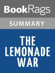 The Lemonade War by Jacqueline Davies l Summary & Study Guide ebook by BookRags