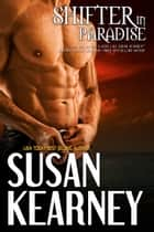 Shifter in Paradise ebook by Susan Kearney