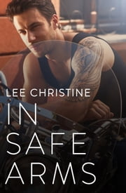 In Safe Arms ebook by Lee Christine
