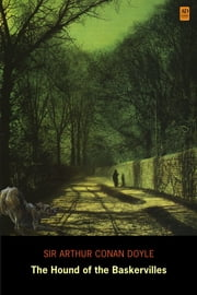 Sherlock Holmes: The Hound of the Baskervilles (AD Classic Illustrated) ebook by Sir Arthur Conan Doyle,Sidney Paget