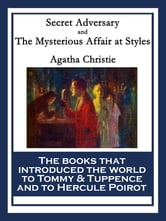 Secret Adversary and The Mysterious Affair at Styles - With linked Table of Contents ebook by Agatha Christie