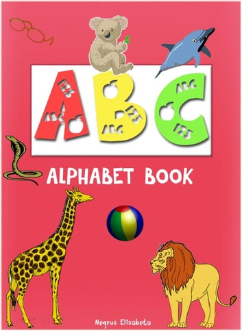 ABC, alphabet book. ebook by Sarah Davis