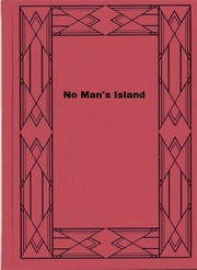 No Man's Island ebook by Herbert Strang