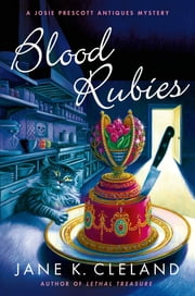 Blood Rubies - A Josie Prescott Antiques Mystery ebook by Jane K. Cleland