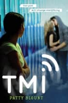 TMI ebook by Patty Blount