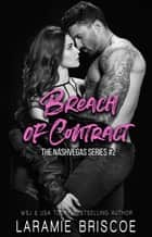Breach of Contract ebook by Laramie Briscoe