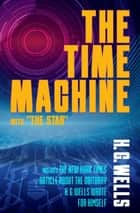 "The Time Machine with ""The Star"" ebook by H. G. Wells, TBD"
