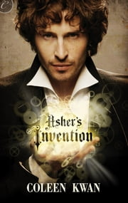 Asher's Invention ebook by Coleen Kwan
