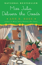 Miss Julia Delivers the Goods ebook by Ann B. Ross