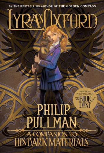 His Dark Materials: Lyra's Oxford ebook by Philip Pullman