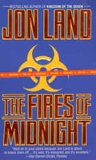 The Fires of Midnight ebook by Jon Land