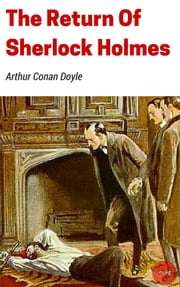 The Return Of Sherlock Holmes ebook by Arthur Conan Doyle,Arthur Conan Doyle,Arthur Conan Doyle