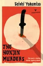 The Honjin Murders - The classic locked room mystery ebook by Seishi Yokomizo, Louise Heal Kawai