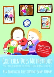 Gretchen Does Motherhood ebook by Kim Tomlinson