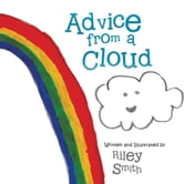 Advice from a Cloud ebook by Riley Smith