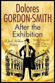 After the Exhibition - A classic British mystery set in the 1920s ebook by Dolores Gordon-Smith