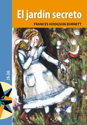 El jard n secreto ebook by frances hodgson burnett for Cafe el jardin secreto