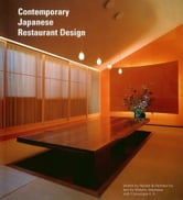Contemporary Japanese Restaurant Design ebook by Motoko Jitsukawa,Cornucopia K .K.