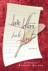 Love Letters from the Lord (Volume 2) ebook by Barbara Holmes