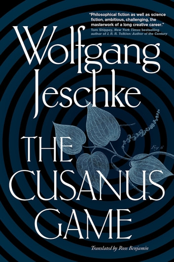 The Cusanus Game ebook by Wolfgang Jeschke